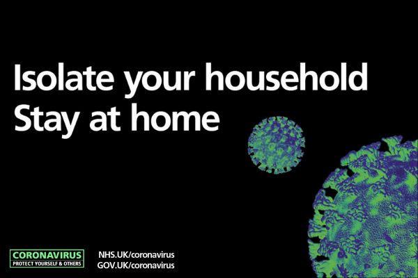 Isolate your household. Stay at home. Coronavirus